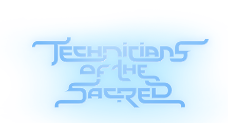 technicians of the sacred
